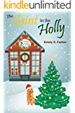 The Saint in the Holly (Greene Fields Mystery Book 3)