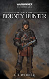Brunner the Bounty Hunter (Warhammer Chronicles)