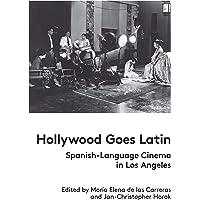 Hollywood Goes Latin: Spanish-Language Cinema in Los Angeles