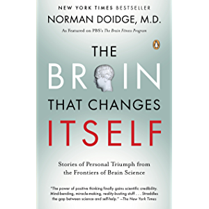The Brain That Changes Itself: Stories of Personal Triumph from the Frontiers of Brain Science (James H. Silberman Books…