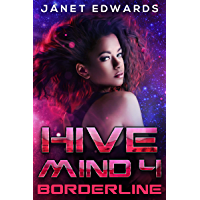Borderline (Hive Mind Book 4) (English Edition)