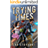 Trying Times (The Valens Legacy Book 14)