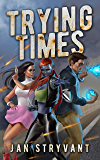 Trying Times (The Valens Legacy Book 14) (English Edition)