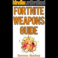 Fortnite Weapons Guide: Tips, Tricks, and Elite Strategies for Fortnite Battle Royale