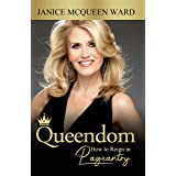 Queendom: How to Reign in Pageantry