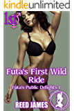 Futa's First Wild Ride (Futa's Public Delights 1)