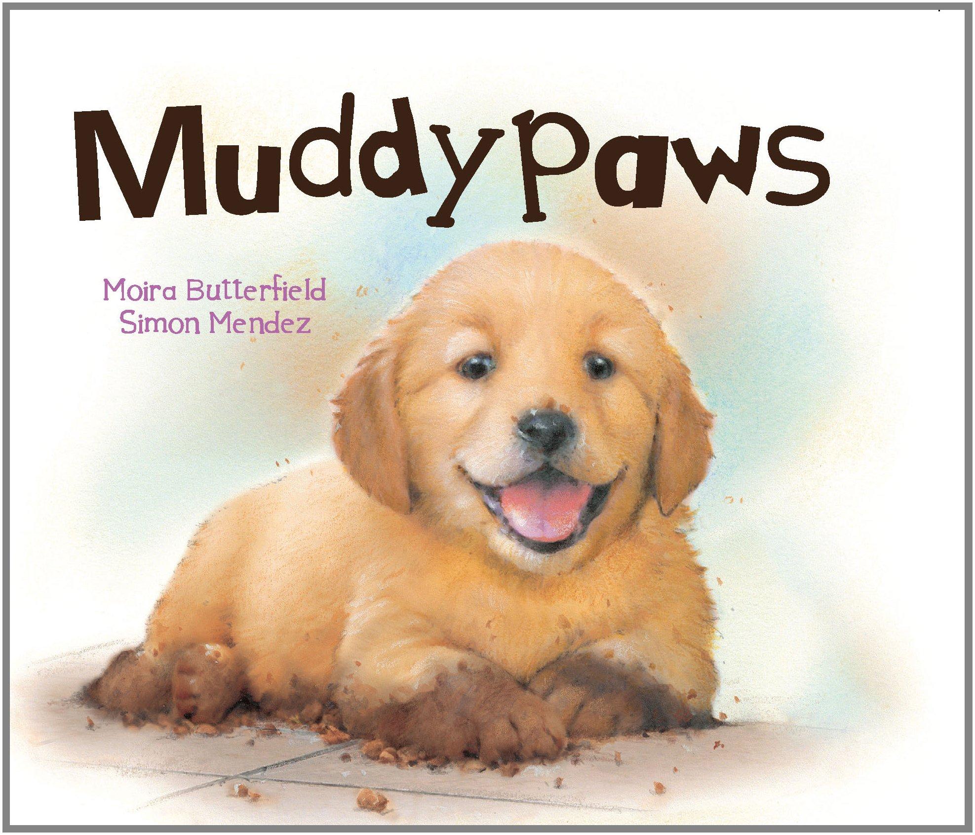 Download Muddypaws (Picture Board Books) PDF