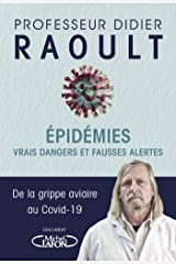 Epidémies : vrais dangers et fausses alertes (French Edition) Kindle Edition
