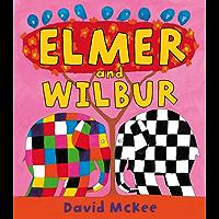 Elmer and Wilbur (Elmer eBooks)
