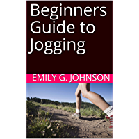 Beginners Guide to Jogging (English Edition)