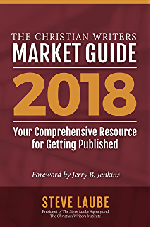 Get published 11 must know publishing secrets the get published christian writers market guide 2018 edition fandeluxe Choice Image