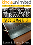 52 Topical Sermons Volume 3 (Pulpit Outlines)