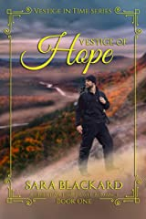 Vestige of Hope: A Christian Time Travel Romance (Vestige in Time Book 1) Kindle Edition