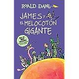 James y el melocotón gigante / James and the Giant Peach (Colección Roald Dahl) (Spanish Edition)