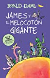 James y El Melocotón Gigante / James and the Giant Peach: Coleccion Dahl (Alfaguara clasicos)