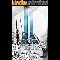 Weiss - Die Farbe der Schuld (Liebesroman): Band 1