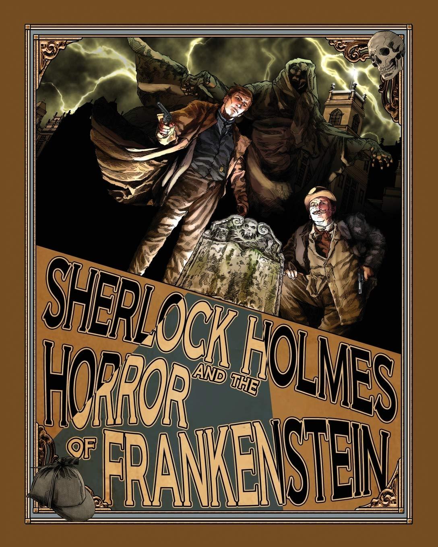 Sherlock Holmes and the Horror of Frankenstein: Amazon.es: Kuhns, Luke, Klinger, Marcie: Libros en idiomas extranjeros