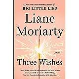 Three Wishes: A Novel