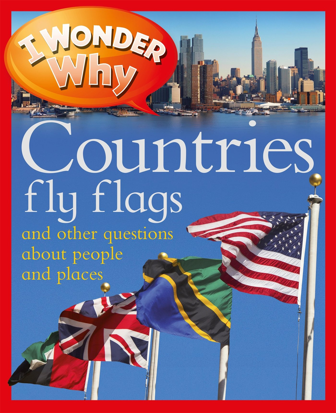 Download I Wonder Why Countries Fly Flags pdf