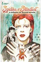 Spiders & Stardust: A Tribute to David Bowie Paperback