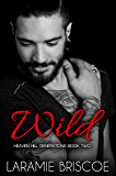 Wild (Heaven Hill Generations Book 2)