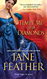 Tempt Me with Diamonds (The London Jewels Trilogy Book 1)