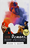 Our demons, best friends (Half of me Book 1)
