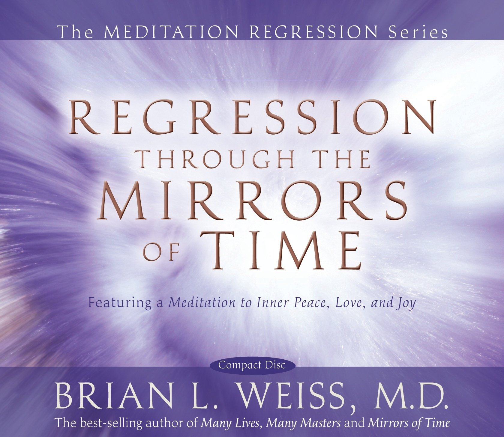 Read Online Regression Through The Mirrors of Time (Meditation Regression) ebook