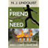A Friend in Need (The Circle of Friends Series Book 3)