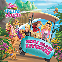 Great Island Adventure (Barbie & Her Sisters in a Puppy Chase) (Pictureback(R))