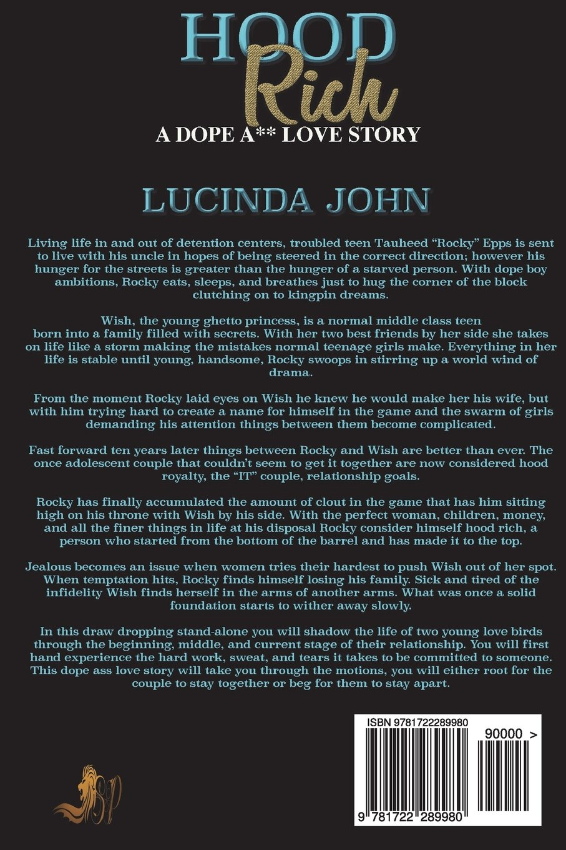 3209834e0d4ab Amazon.com  Hood Rich  A Dope A   Love Story ( A Standalone Novel)  (9781722289980)  Lucinda John  Books