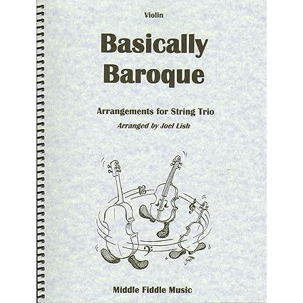 Amazon com: Basically Baroque for String Trio (Violin, Viola
