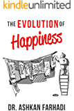The Evolution of Happiness: How to Develop Life Skills and Enjoy Life