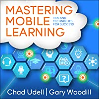 Mastering Mobile Learning