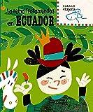 La reina Trotamundos en Ecuador (Caballo viajero)