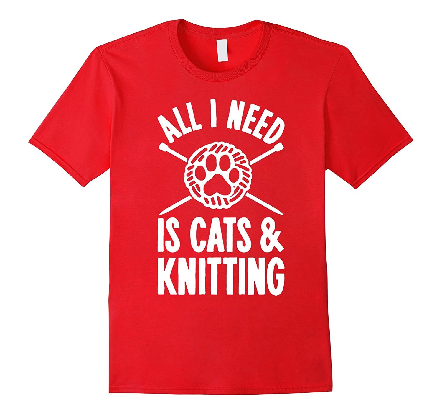 i need cats and knitting cat pets lady claw books tshirt-PL