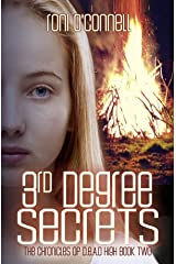 3rd Degree Secrets: (The Chronicles of D.E.A.D. High Book 2) Kindle Edition