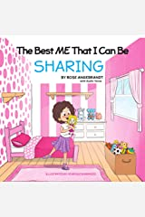 Sharing: The Best Me That I Can Be Kindle Edition