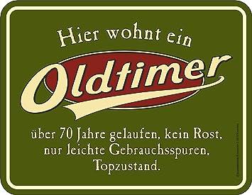 Original RAHMENLOS® Blechschild Zum 70. Geburtstag: Oldtimer, 70 Jahre  Gelaufen, Topzustand