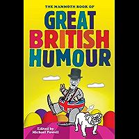 The Mammoth Book of Great British Humour (Mammoth