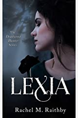 Lexia (The Deadwood Hunter Series Book 1) Kindle Edition