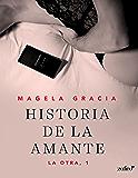 Historia de la amante (La otra) (Spanish Edition)