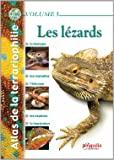 Atlas de la terrariophilie - Volume 3: Les Lézards