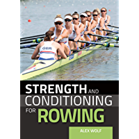 Strength and Conditioning for Rowing (English Edition)