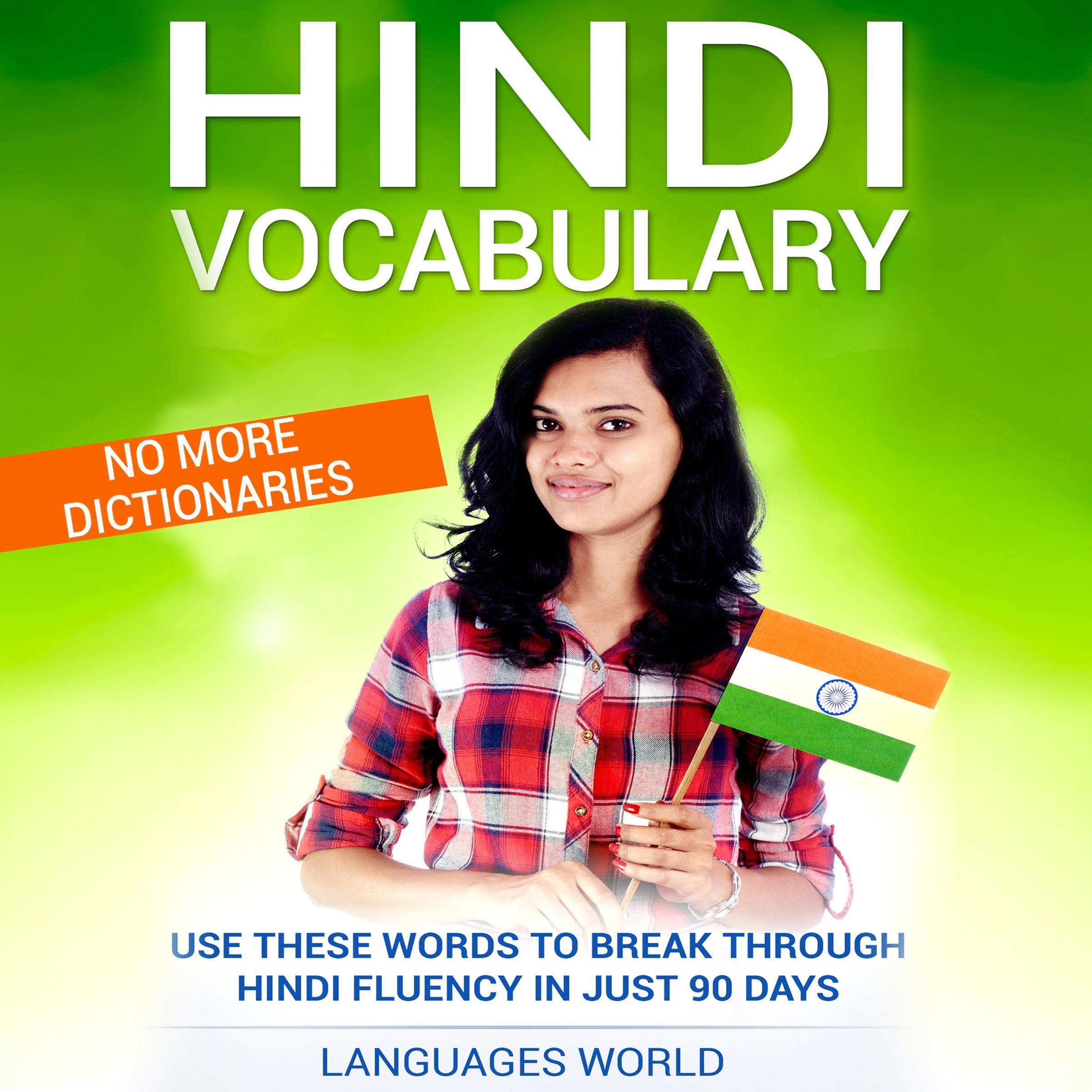 Hindi Vocabulary  Use These Words To Break Through Hindi Fluency In Just 90 Days