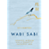Amazon.com: Wabi-Sabi Welcome: Learning to Embrace the