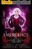 Emergence: A Reverse Harem Vampire Romance (Sever the Crown Book 1)