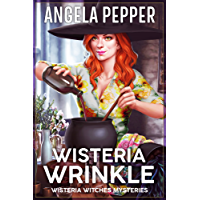 Wisteria Wrinkle (Wisteria Witches Mysteries - City Hall Book 2)