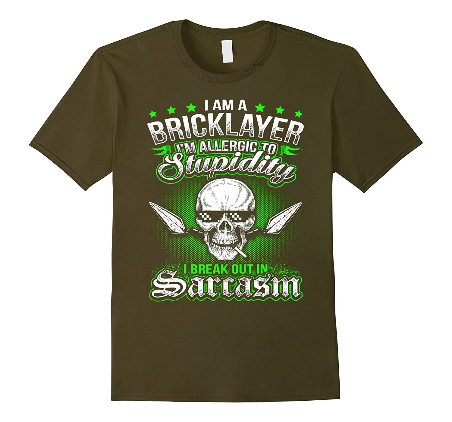 I am a Bricklayer I'm allergic to- Funny Bricklayer T-Shirt-TH