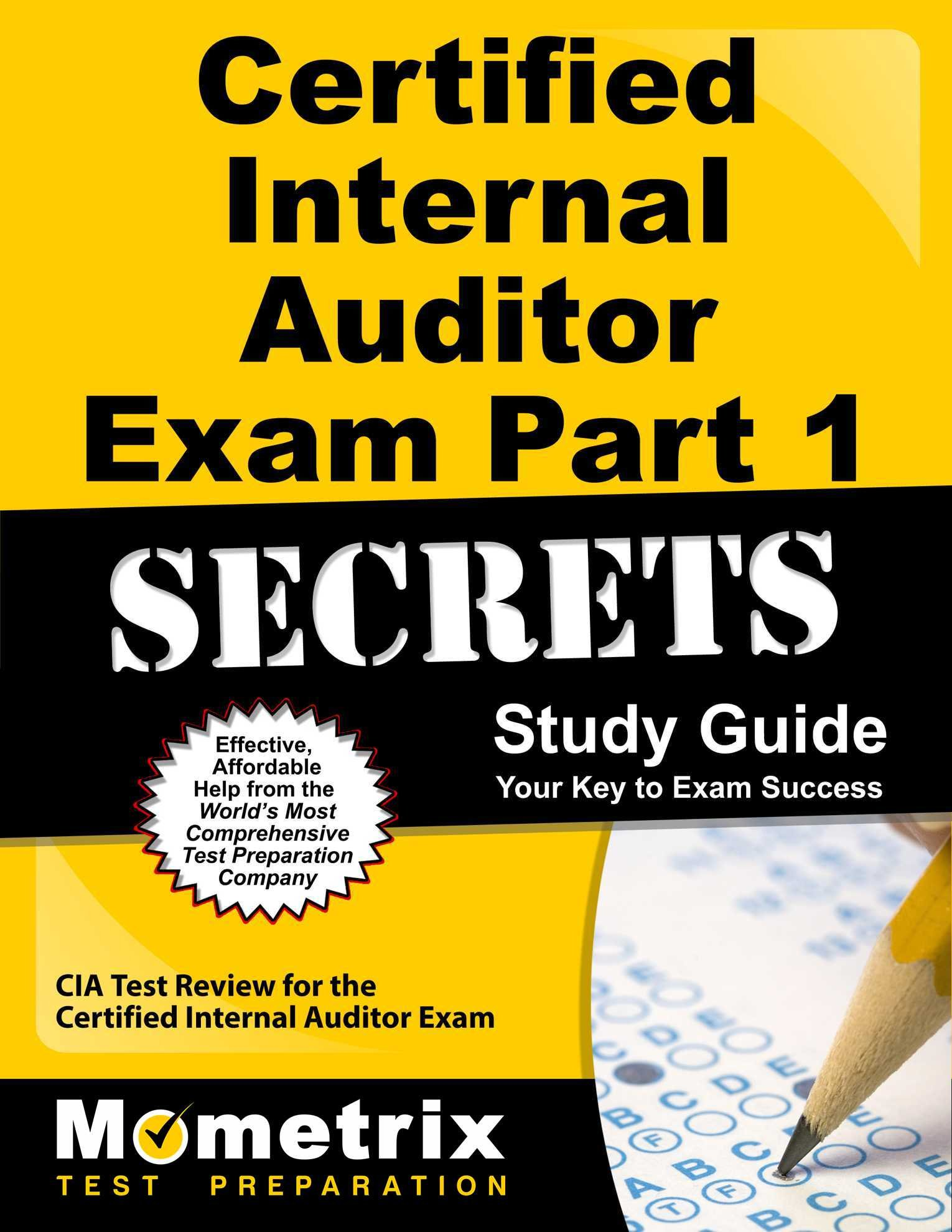 certified internal auditor exam part 1 secrets study guide cia test review for the certified internal auditor exam cia exam secrets tes 9781609713522
